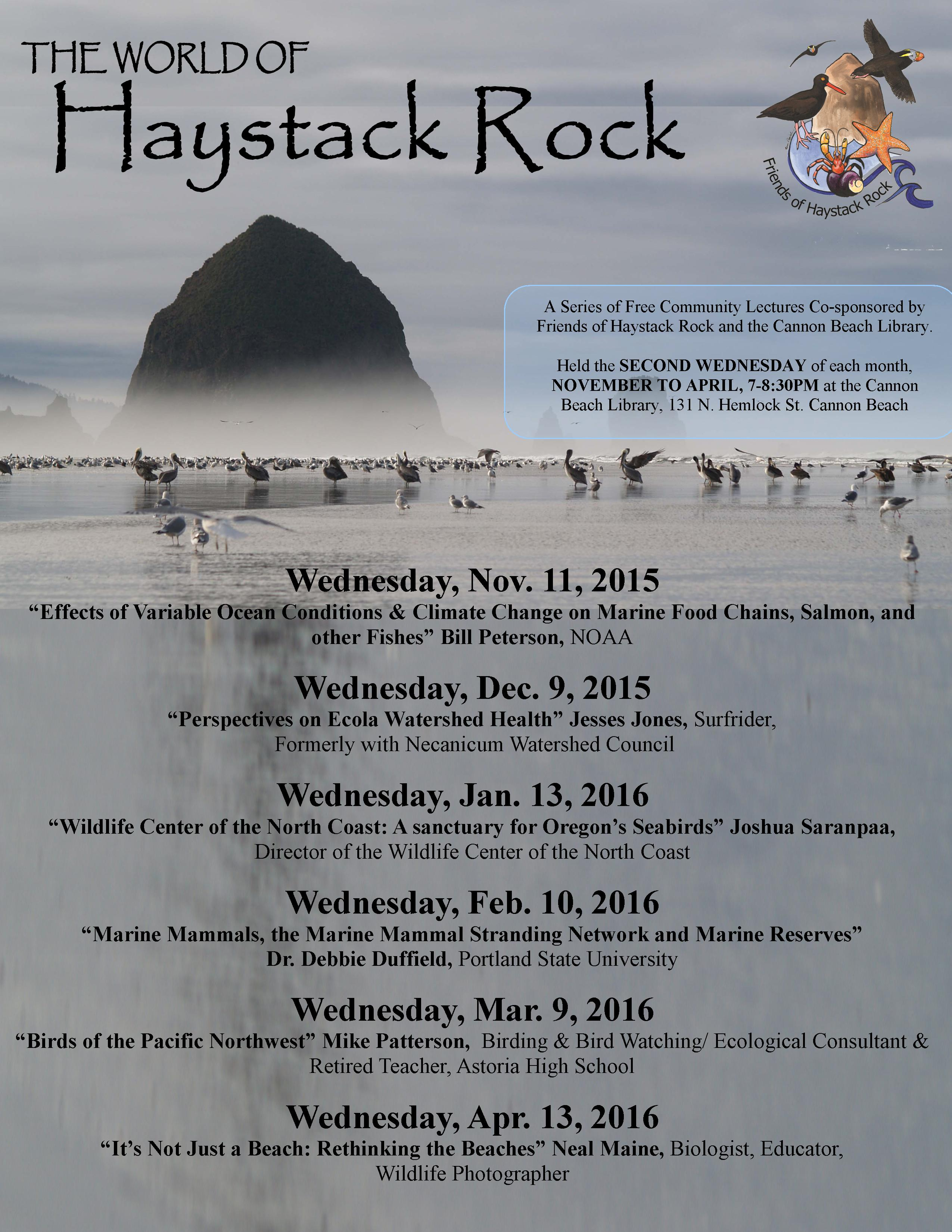 Our 2017 2016 World Of Haystack Rock Series Will Be On Wednesday April 13th At 7 00 P M The Community Hall 2nd And Spruce In Cannon Beach